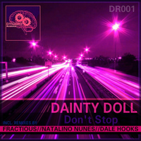 Dainty Doll - Don't Stop