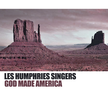 Les Humphries Singers - God Made America