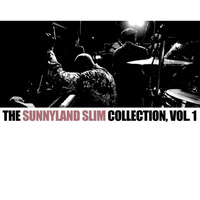 Sunnyland Slim - The Sunnyland Slim Collection, Vol. 1