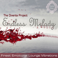 The Diventa Project - Endless Melody (Finest Emotional Lounge Vibrati…