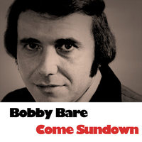 Bobby Bare - Come Sundown