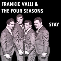Frankie Valli & The Four Seasons - Stay