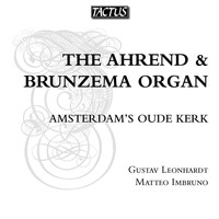 Gustav Leonhardt - The Ahrend and Brunzema Organ