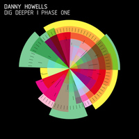Danny Howells - Dig Deeper - Phase One (Part 1)