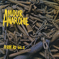 Léo Ferré - Amour Anarchie Vol.2