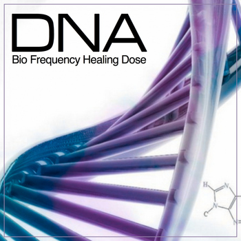 DNA - DNA Bio Frequency Healing Dose
