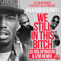 B.o.B - We Still in This Bitch