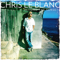 Chris Le Blanc - Beyond the Sunsets
