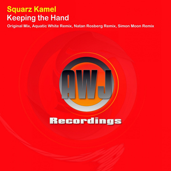 Squarz Kamel - Keeping The Hand