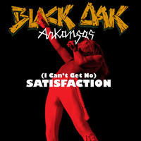 Black Oak Arkansas - [I Can't Get No] Satisfaction