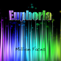 Million Faces - Euphoria