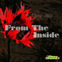 Deee Jazz - From the Inside
