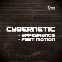Cybernetic - Appearance / Fast Motion