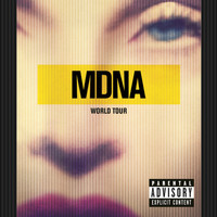 Madonna - MDNA World Tour (Explicit)