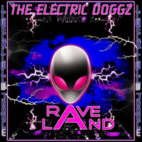 The Electric Doggz - Raveland