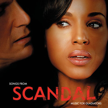 Various Artists - Songs From Scandal: Music For Gladiators