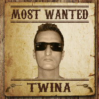 TWINA - Most Wanted