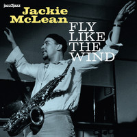 Jackie McLean - Fly Like the Wind - With the Trumpet Kings