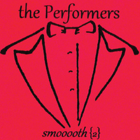 The Performers - Smooooth 2