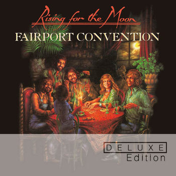 Fairport Convention - Rising For The Moon