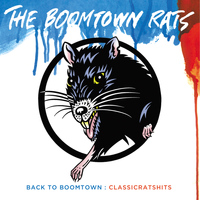 The Boomtown Rats - Back To Boomtown : Classic Rats Hits