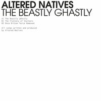 Altered Natives - The Beastly gHAstly EP