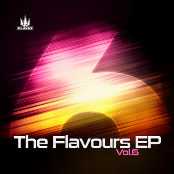 Various Artists - The Flavours EP, Vol. 6