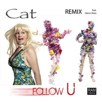 Cat - Follow U (Remix) [feat. Glenn Main]