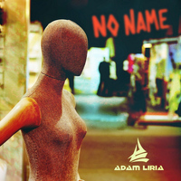 Adam Liria - No Name