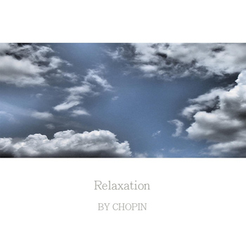 Chopin - Relaxation