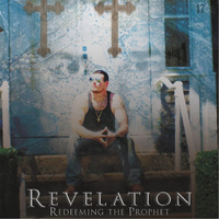 Revelation - Redeeming the Prophet