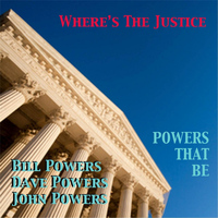 Powers That Be - Where's the Justice