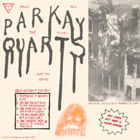Parquet Courts - Tally All The Things That You Broke (Explicit)