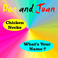 Don and Juan - Chicken Necks