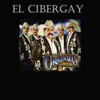 Los Originales De San Juan - El Cibergay - Single