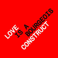 Pet Shop Boys - Love is a Bourgeois Construct (Remixes)