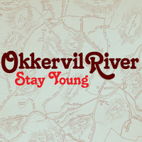 Okkervil River - Stay Young