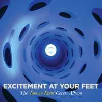 Tommy Keene - Excitement At Your Feet: The Tommy Keene Covers  Album