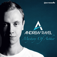 Andrew Rayel - Mystery Of Aether