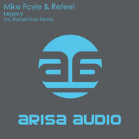 Mike Foyle & ReFeel - Legacy