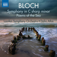 London Symphony Orchestra - Bloch: Symphony in C-Sharp Minor & Poems of the Sea