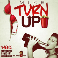 Mike - Turnup!