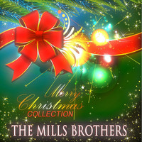 The Mills Brothers - Merry Christmas Collection
