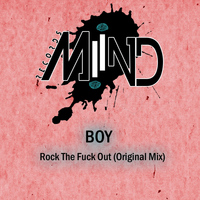 Boy - Rock The F*** Out