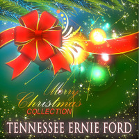 Tennessee Ernie Ford - Merry Christmas Collection