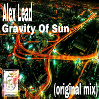 Alex Lead - Gravity Of Sun