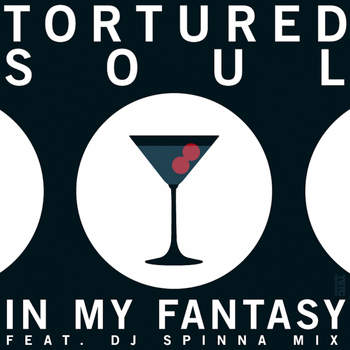 Tortured Soul - In My Fantasy