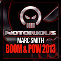 Marc Smith - Boom & Pow 2013