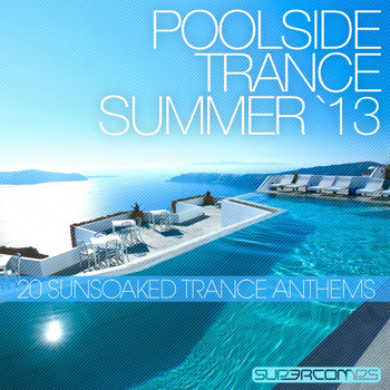 Arty - Poolside Trance 2013