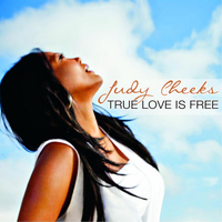 Judy Cheeks - True Love Is Free